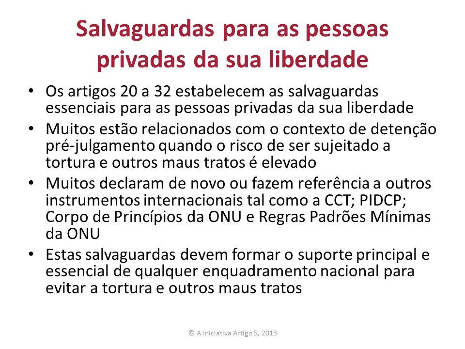 Salvaguardas para as pessoas privadas da sua liberdade