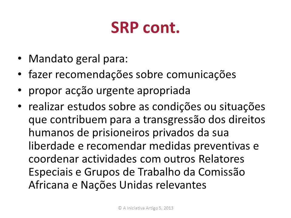 SRP cont. Mandato geral para: fazer recomendações sobre comunicações