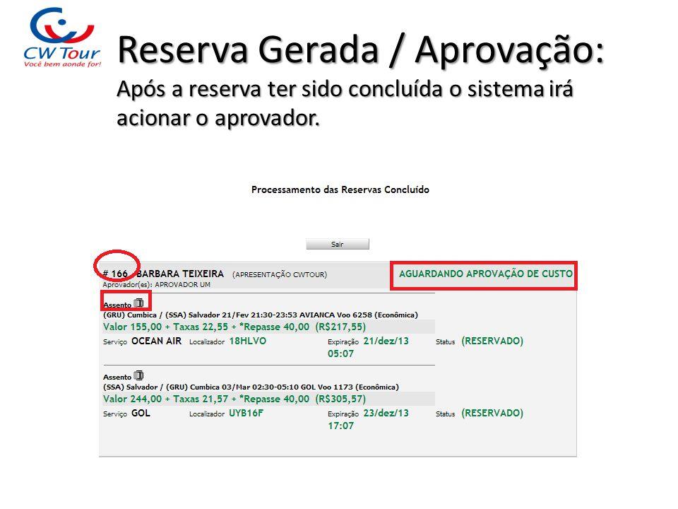 Reserva Gerada / Aprovação: