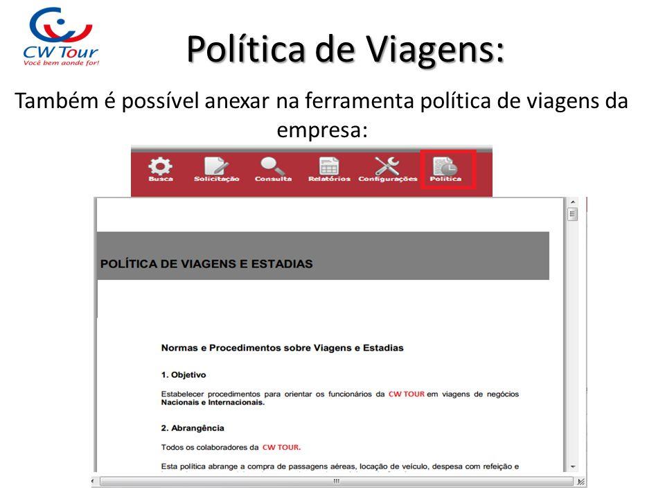 Também é possível anexar na ferramenta política de viagens da empresa: