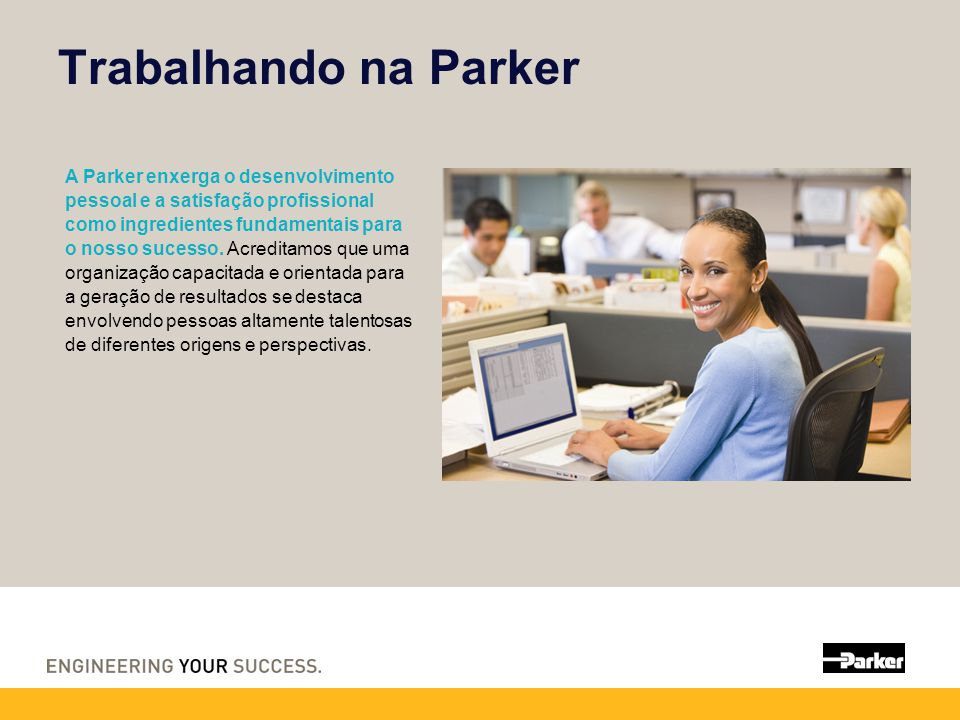 Trabalhando na Parker