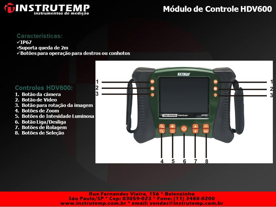 Módulo de Controle HDV600 Características: Controles HDV600: IP67