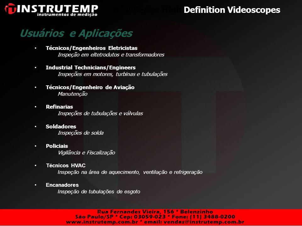Usuários e Aplicações HDV Series High Definition Videoscopes