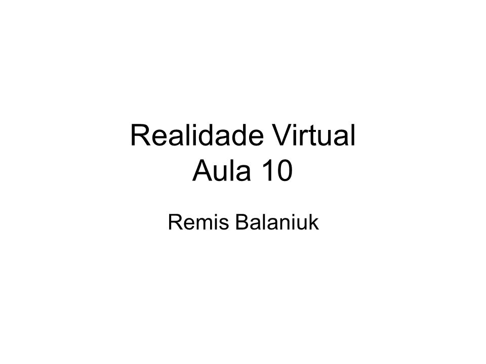 Realidade Virtual Aula 10