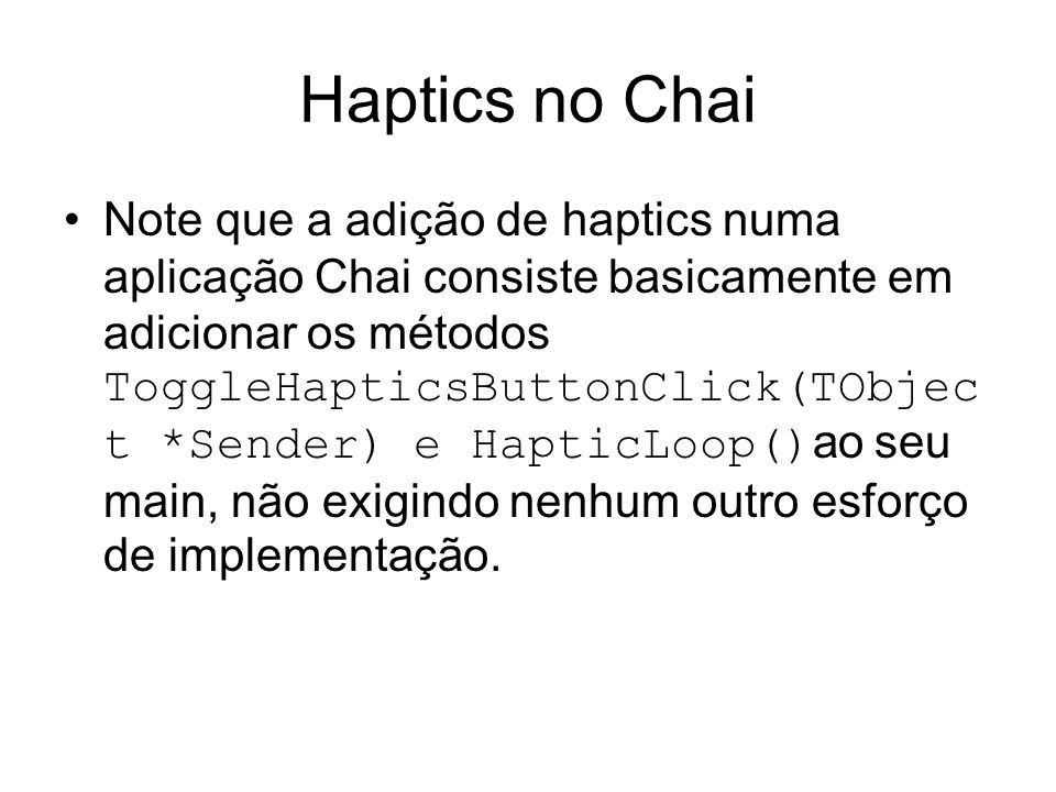 Haptics no Chai