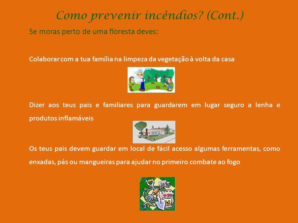 Como prevenir incêndios (Cont.)