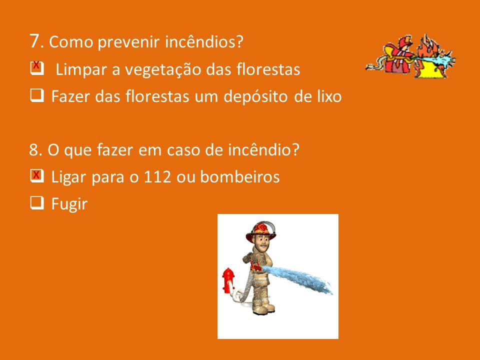 7. Como prevenir incêndios