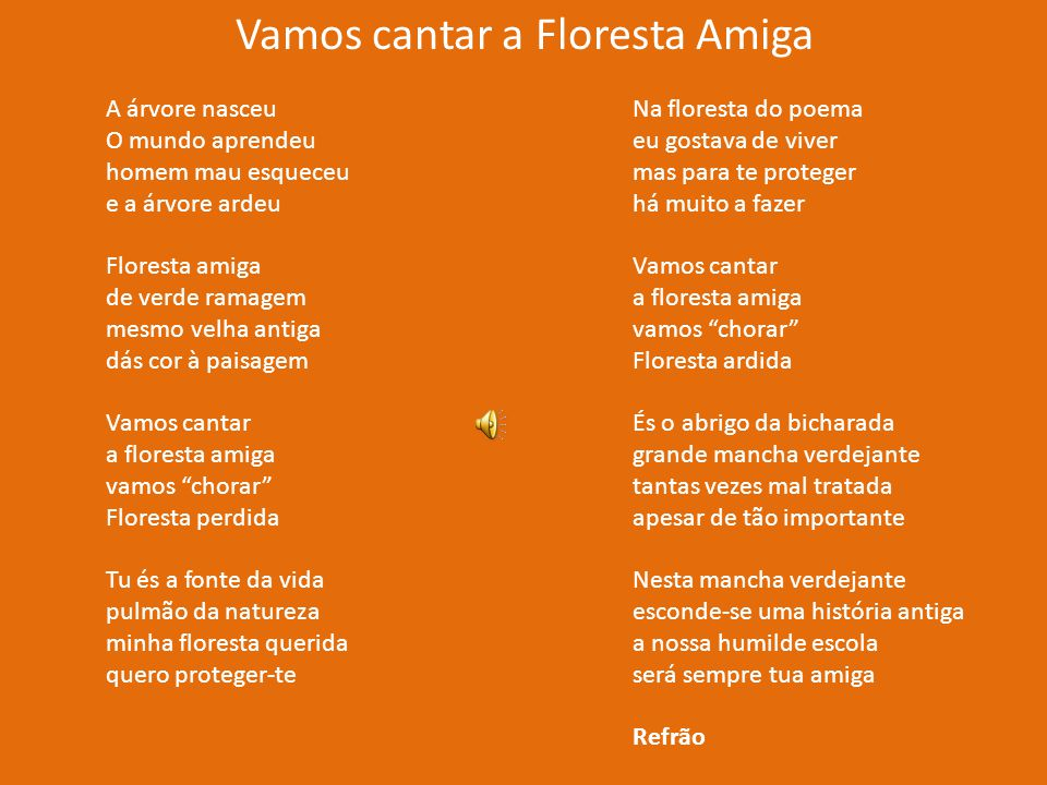 Vamos cantar a Floresta Amiga