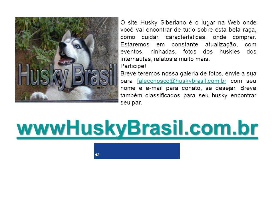 O site Husky Siberiano é o lugar na Web onde você vai encontrar de tudo sobre esta bela raça, como cuidar, características, onde comprar. Estaremos em constante atualização, com eventos, ninhadas, fotos dos huskies dos internautas, relatos e muito mais.