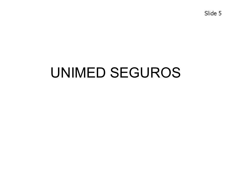 Slide 5 UNIMED SEGUROS