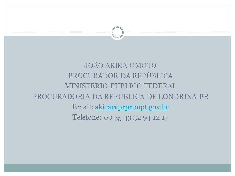 PROCURADOR DA REPÚBLICA MINISTERIO PUBLICO FEDERAL