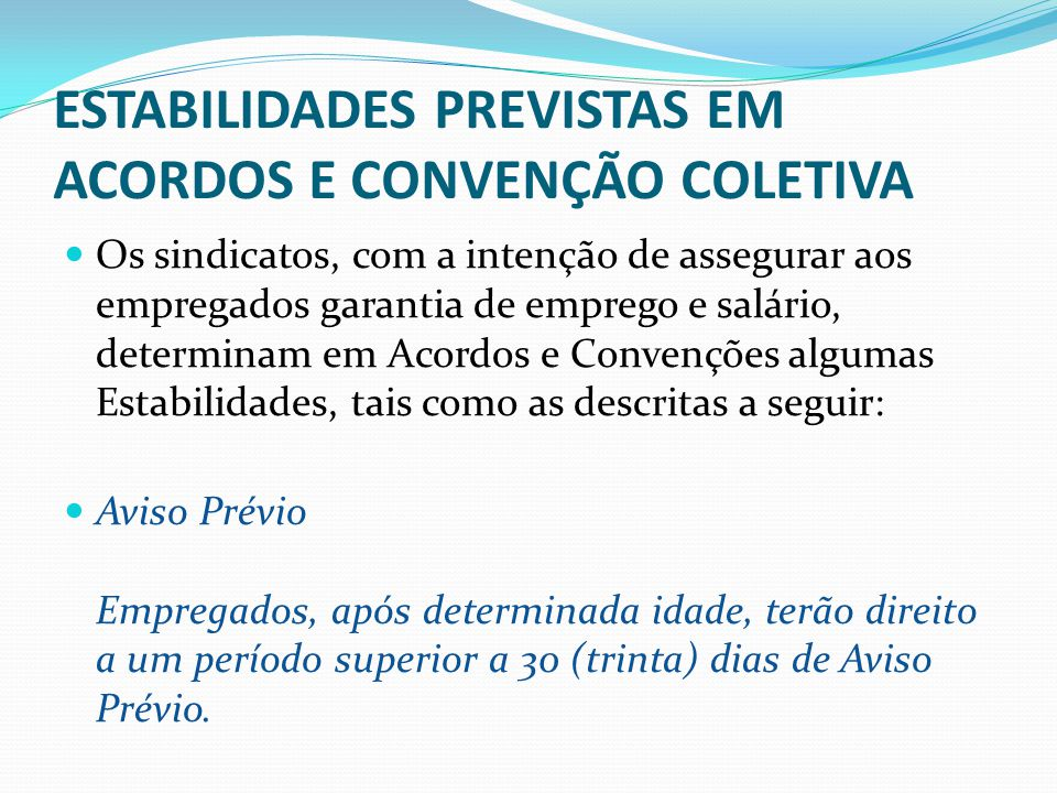 ESTABILIDADES PREVISTAS EM ACORDOS E CONVENÇÃO COLETIVA