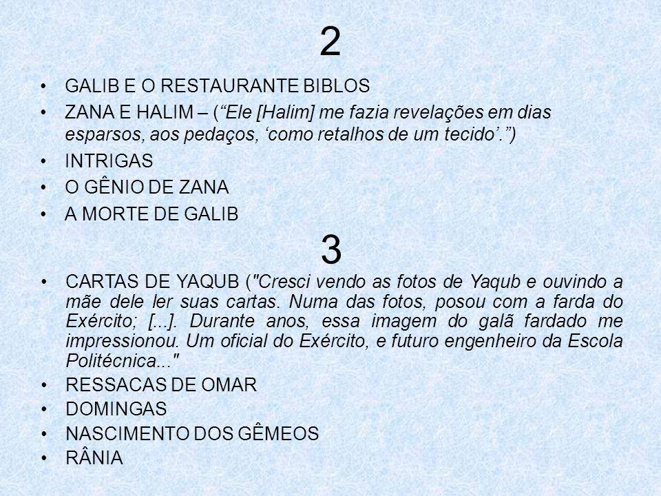 2 3 GALIB E O RESTAURANTE BIBLOS