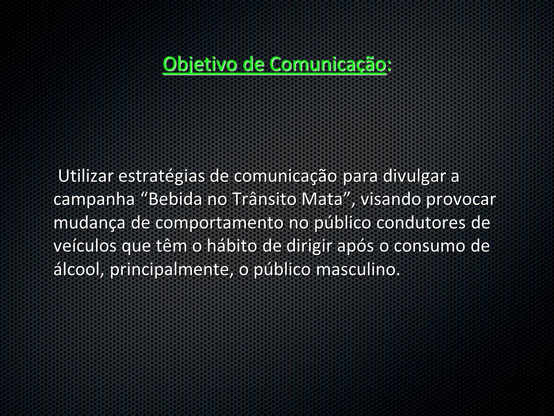 Objetivo de Comunicação: