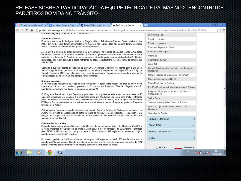 RELEASE SOBRE A PARTICIPAÇÃO DA EQUIPE TÉCNICA DE PALMAS NO 2° ENCONTRO DE PARCEIROS DO VIDA NO TRÂNSITO.