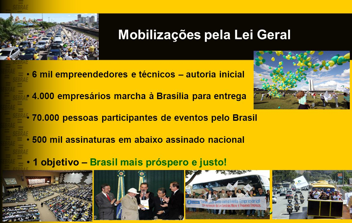 Mobilizações pela Lei Geral