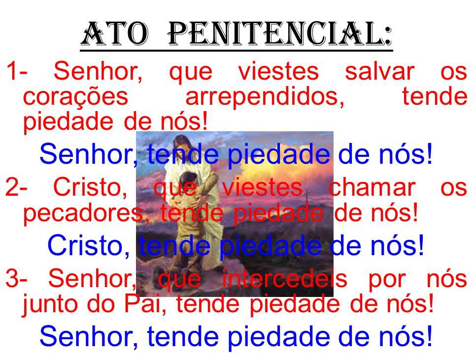 ATO PENITENCIAL: Senhor, tende piedade de nós!