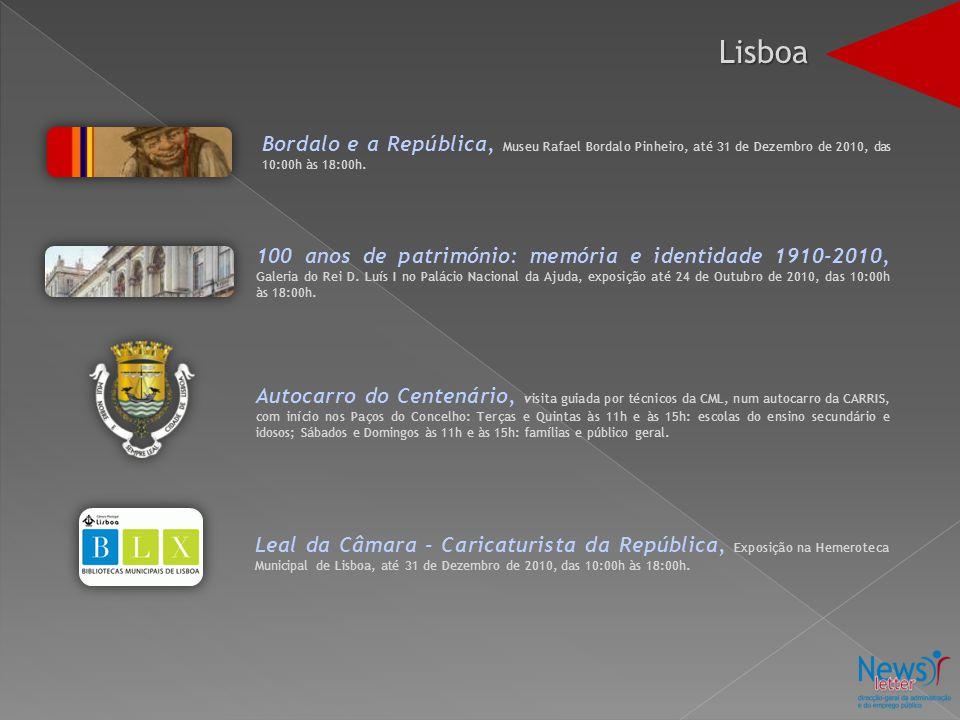 Lisboa Bordalo e a República, Museu Rafael Bordalo Pinheiro, até 31 de Dezembro de 2010, das 10:00h às 18:00h.