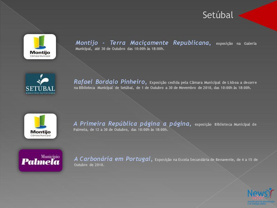 Setúbal Montijo - Terra Maciçamente Republicana, exposição na Galeria Municipal, até 30 de Outubro das 10:00h às 18:00h.