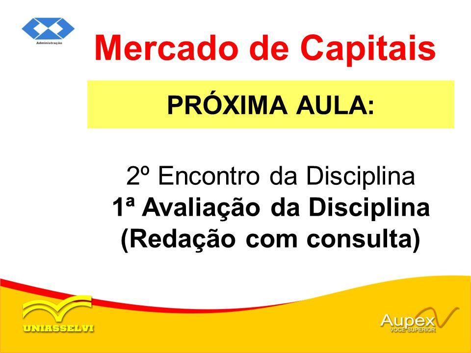 Mercado de Capitais PRÓXIMA AULA: