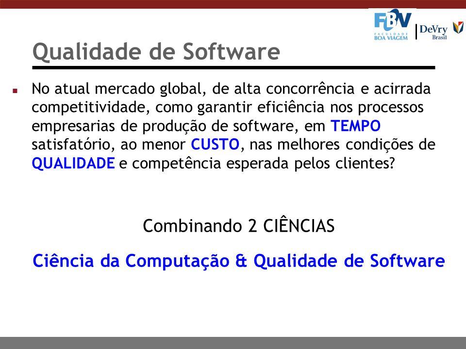 Ciência da Computação & Qualidade de Software