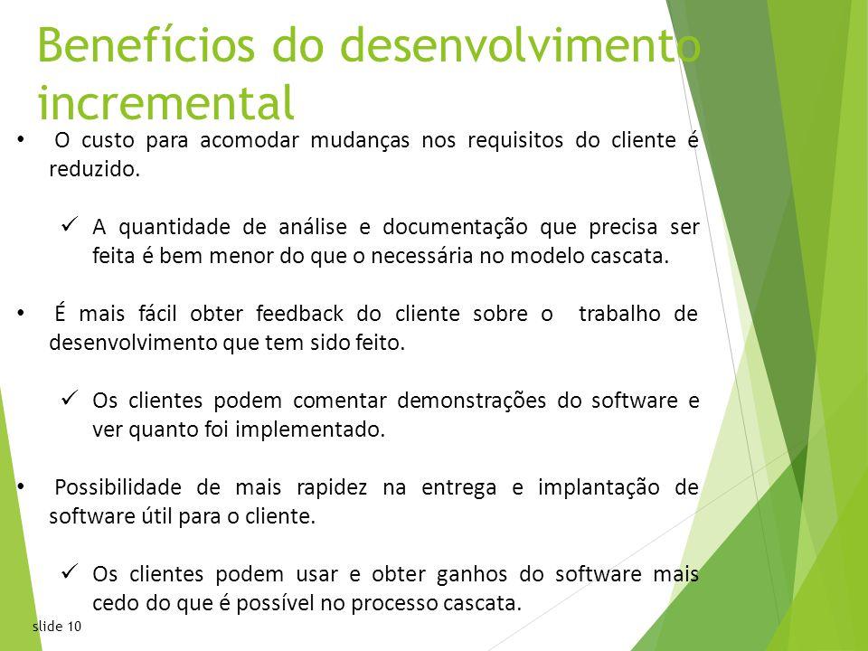 Benefícios do desenvolvimento incremental