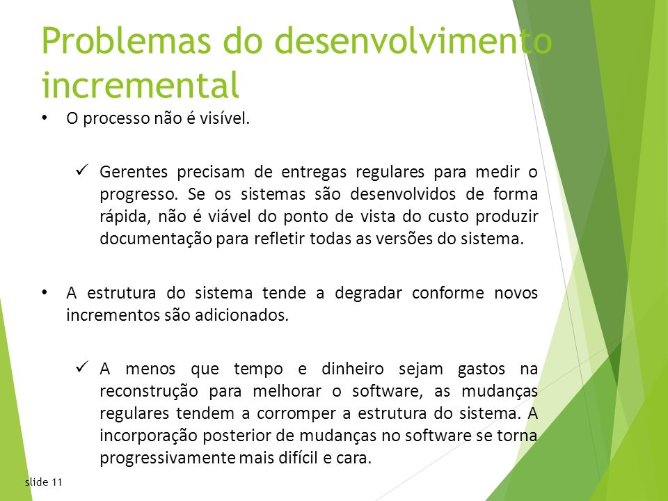 Problemas do desenvolvimento incremental