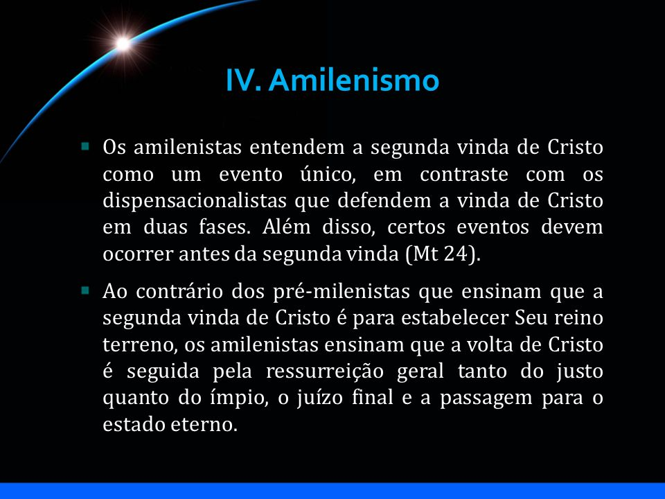 IV. Amilenismo