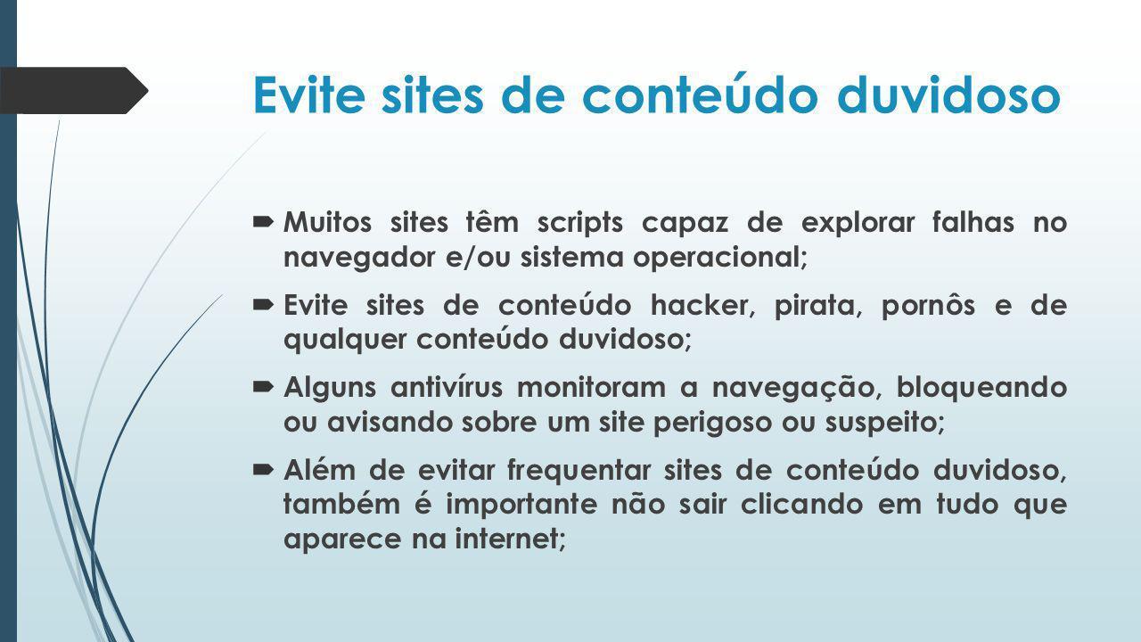Evite sites de conteúdo duvidoso