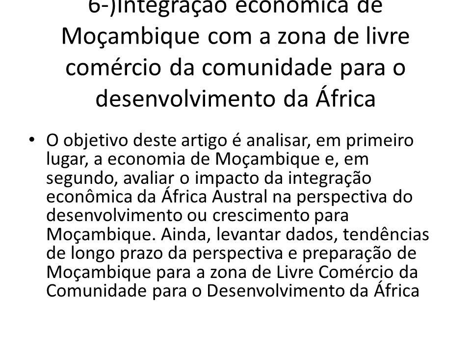6-)Integração econômica de Moçambique com a zona de livre comércio da comunidade para o desenvolvimento da África