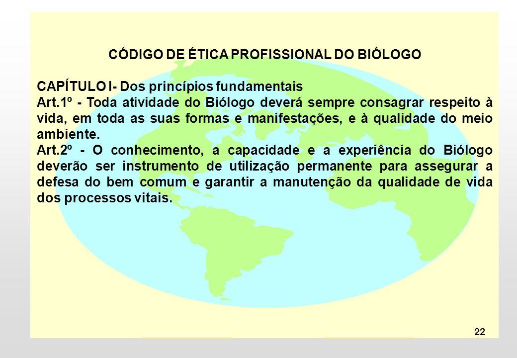 CÓDIGO DE ÉTICA PROFISSIONAL DO BIÓLOGO