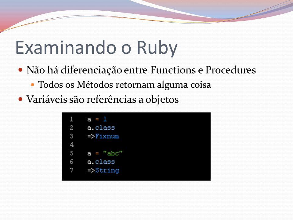 Examinando o Ruby Não há diferenciação entre Functions e Procedures
