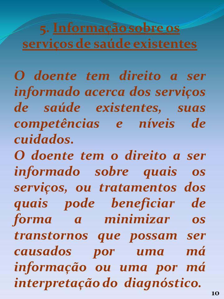 5. Informação sobre os serviços de saúde existentes
