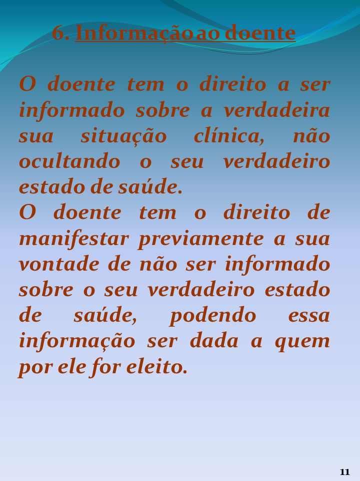 6. Informação ao doente