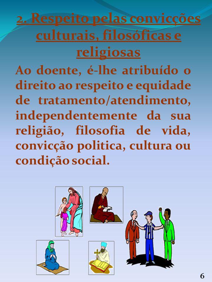 2. Respeito pelas convicções culturais, filosóficas e religiosas