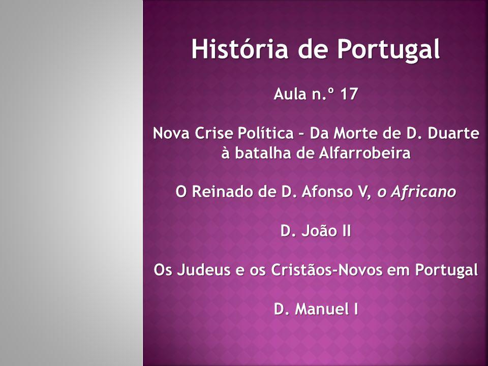 História de Portugal Aula n.º 17