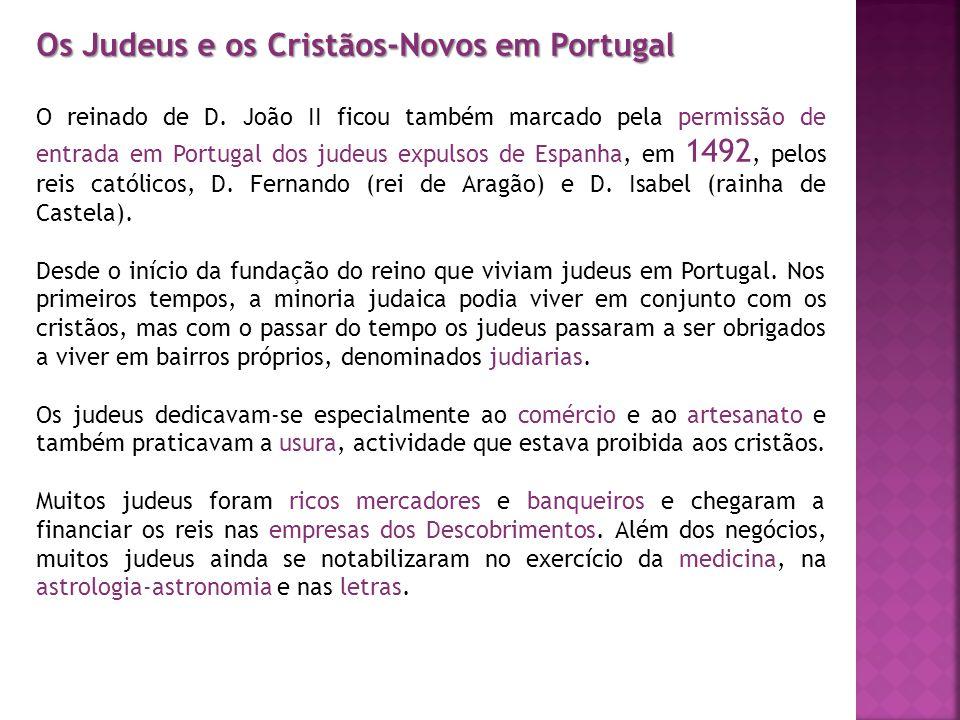 Os Judeus e os Cristãos-Novos em Portugal