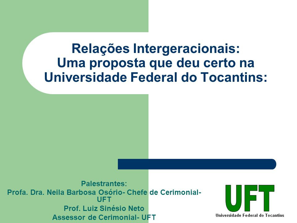 Relações Intergeracionais: Uma proposta que deu certo na Universidade Federal do Tocantins: