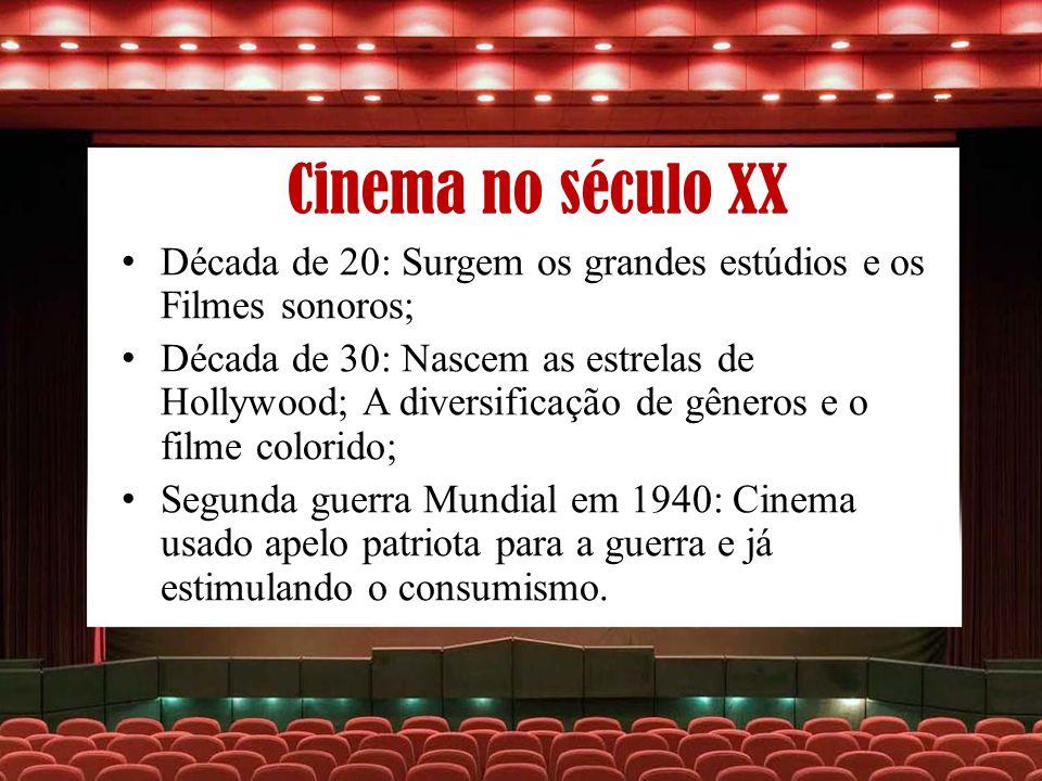 Cinema no século XX Década de 20: Surgem os grandes estúdios e os Filmes sonoros;