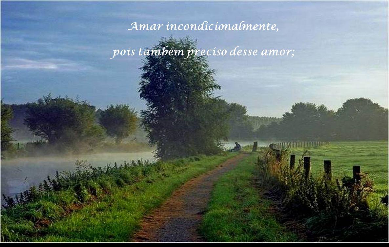 Amar incondicionalmente,