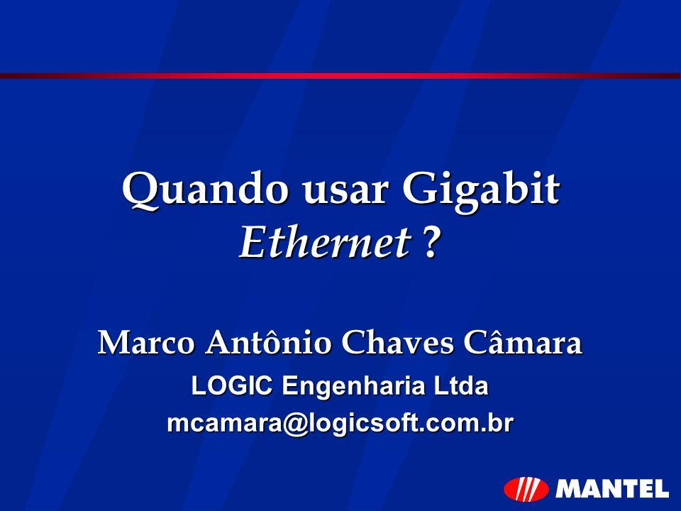 Quando usar Gigabit Ethernet