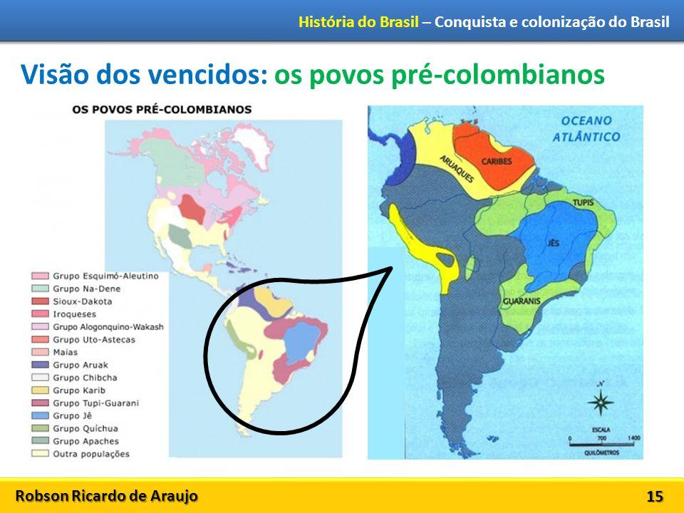 Visão dos vencidos: os povos pré-colombianos