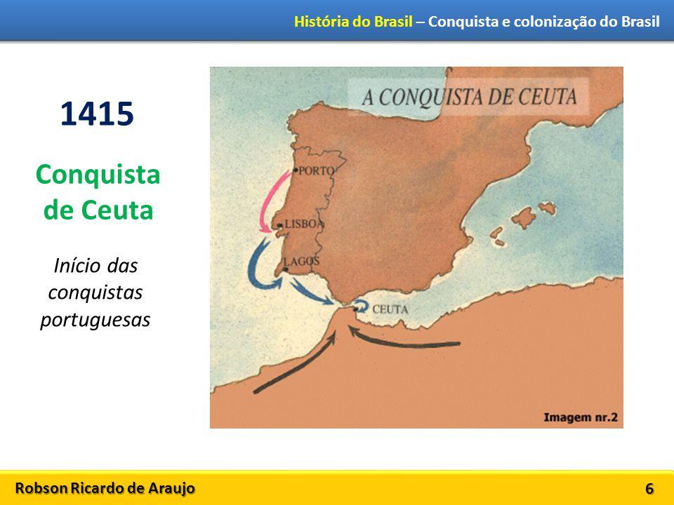 Início das conquistas portuguesas