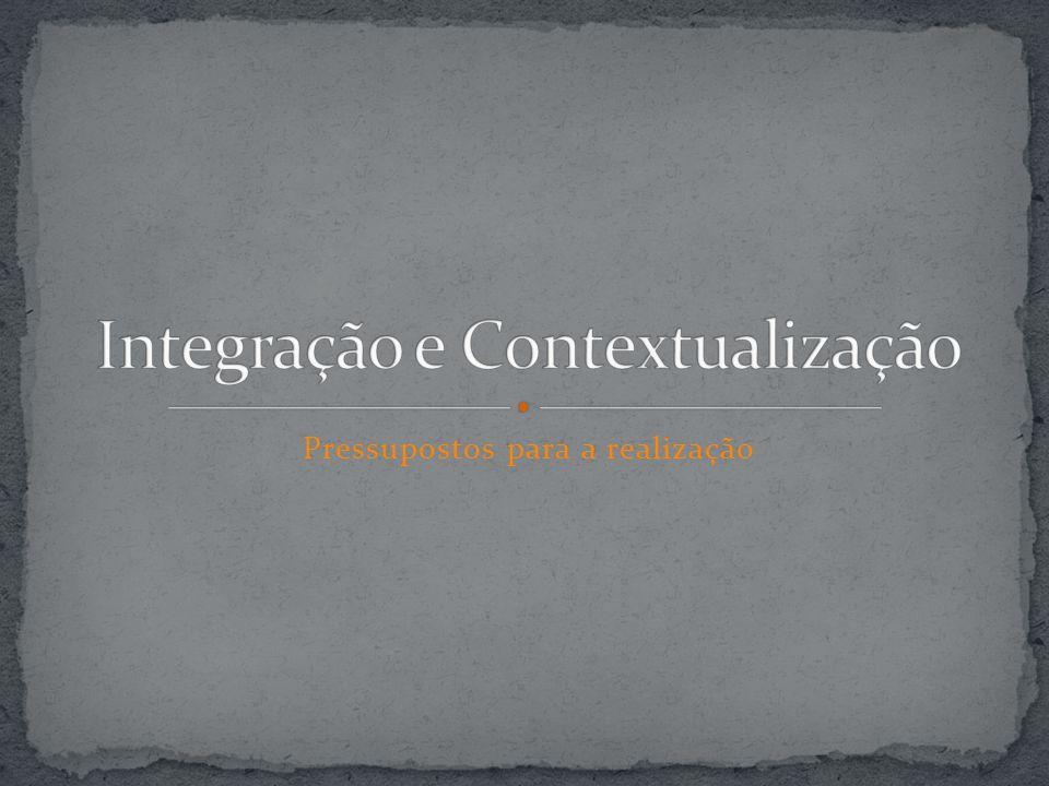 Integração e Contextualização