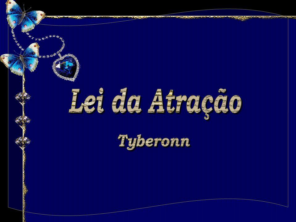 Lei da Atração Tyberonn