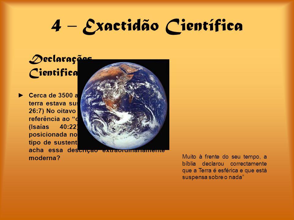 4 – Exactidão Científica