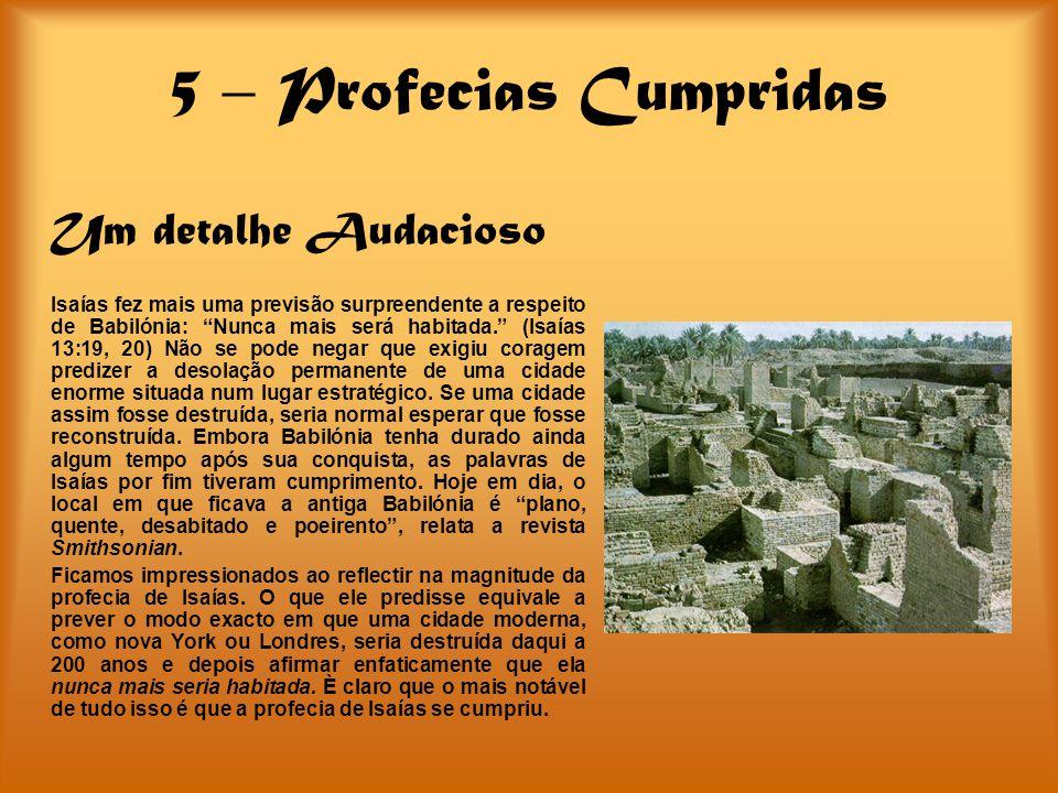 5 – Profecias Cumpridas Um detalhe Audacioso