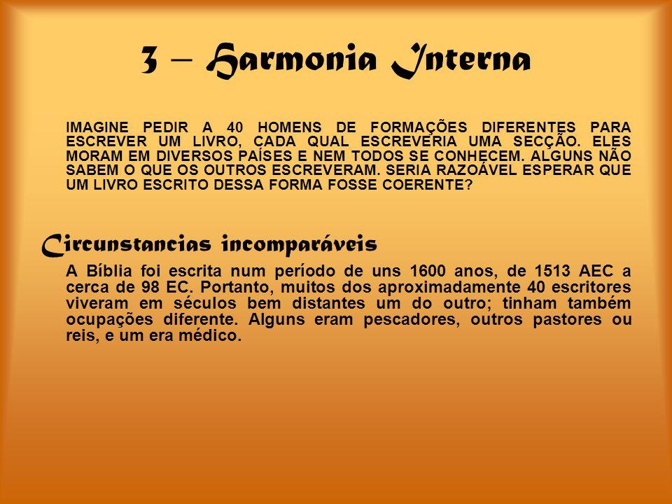 3 – Harmonia Interna Circunstancias incomparáveis