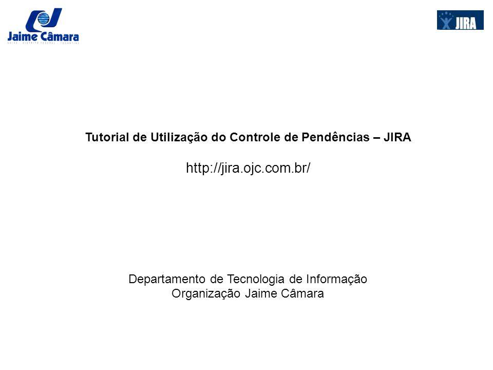 Tutorial de Utilização do Controle de Pendências – JIRA