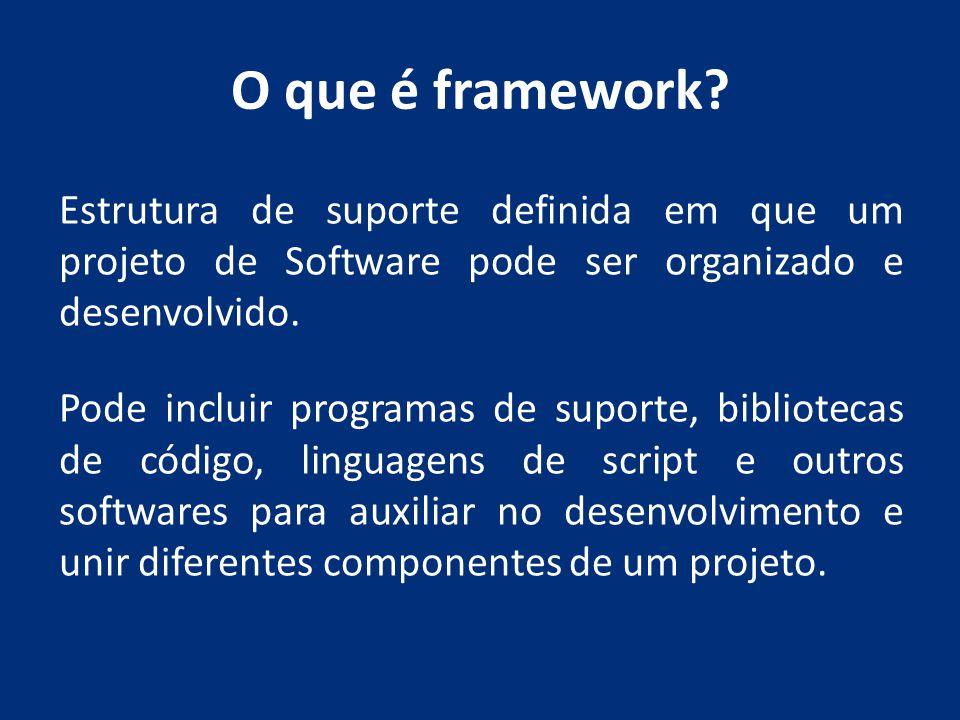 O que é framework